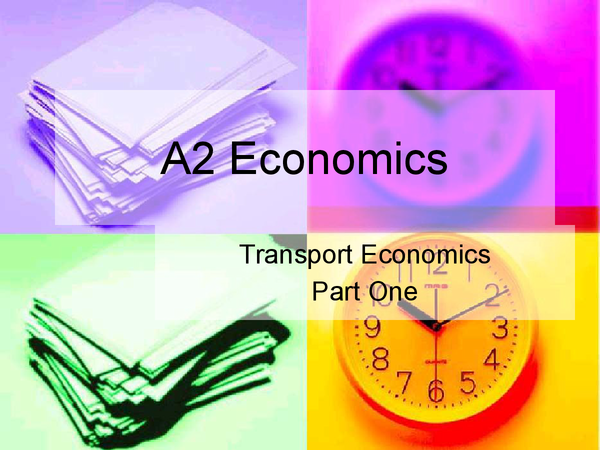 Preview of OCR A2 Transport Economics (Part 1 of 3)