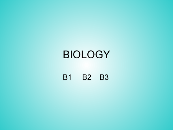 Preview of OCR biology B1,B2, B3
