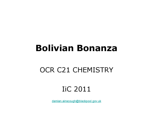 Preview of OCR Chemistry Ideas in Context- Bolivian Bonanza