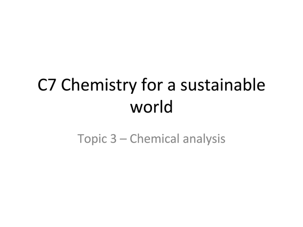 Preview of OCR GCSE Chemistry C7 Topic Three - Chromatography, Titrations