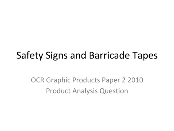 Preview of OCR Graphic Products- Safety Signs and Barricade Tapes (Paper 2)