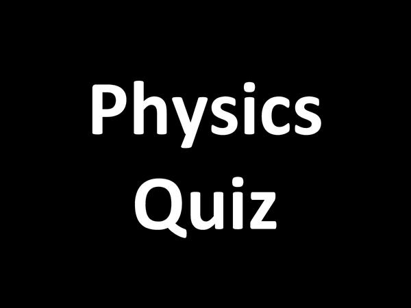 Preview of OCR Physica A Quiz Presentation
