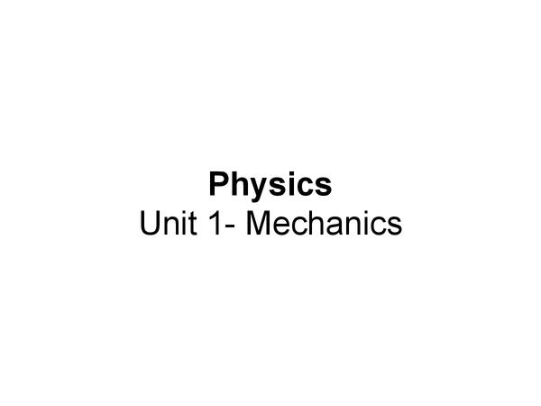 Preview of OCR Physics Mechanics Unit 1 Revision