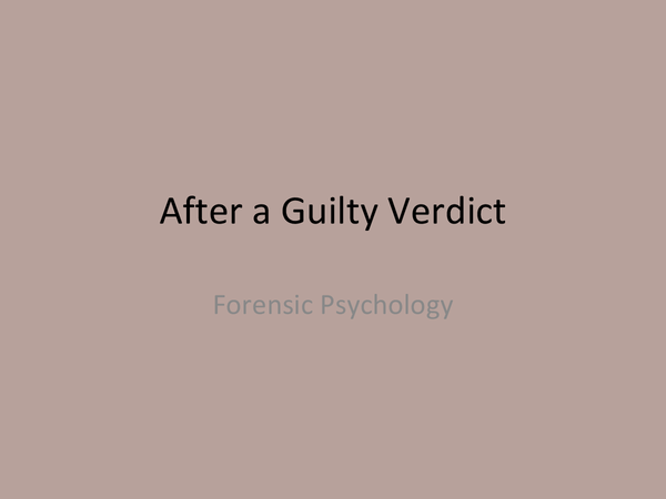 Preview of OCR Psychology Forensic- After a Guilty Verdict