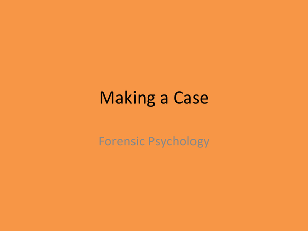 Preview of OCR Psychology Forensic- Making a Case