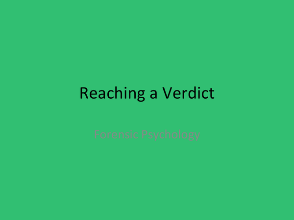Preview of OCR Psychology Forensic- Reaching a Verdict