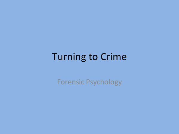 Preview of OCR Psychology Forensic- Turning to Crime