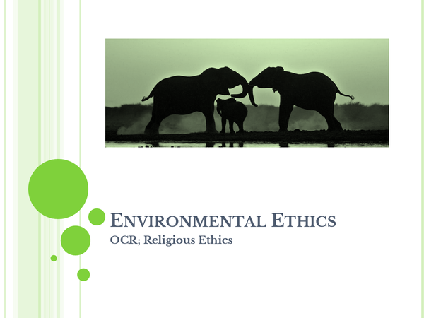 Preview of OCR Religious Ethics A2 - Environmental Ethics