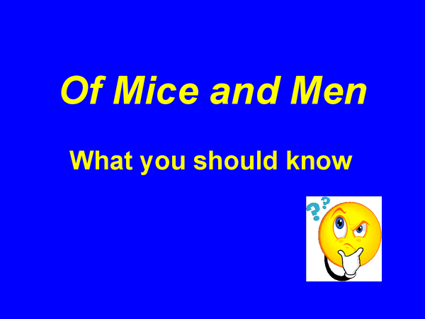 Preview of Of mice and men
