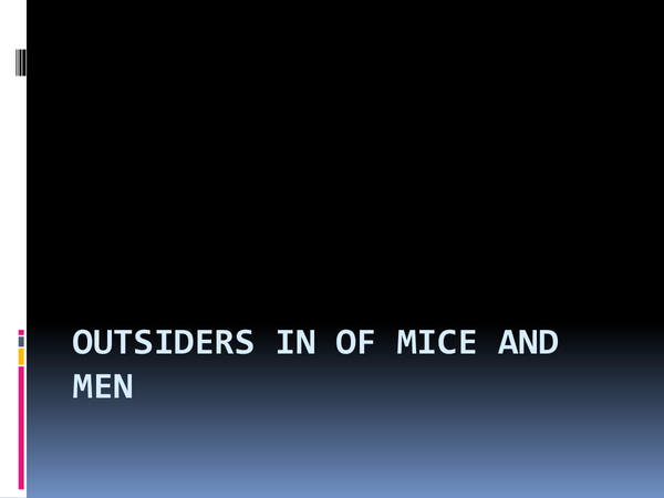 Preview of Of Mice and Men: Outsiders PowerPoint
