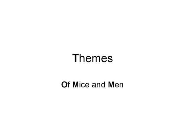 Preview of Of Mice and Men theme quotes