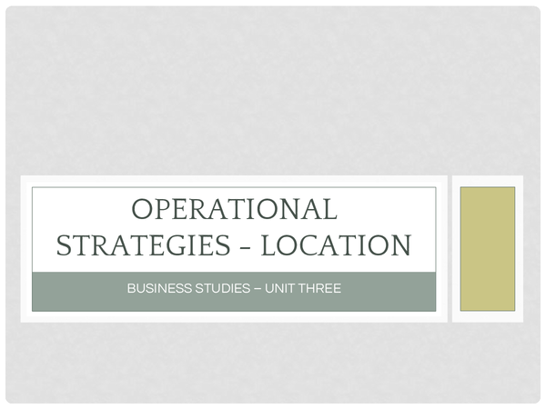 Preview of Operational Strategies - Location