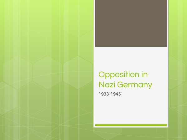 Preview of Opposition in Nazi Germany.