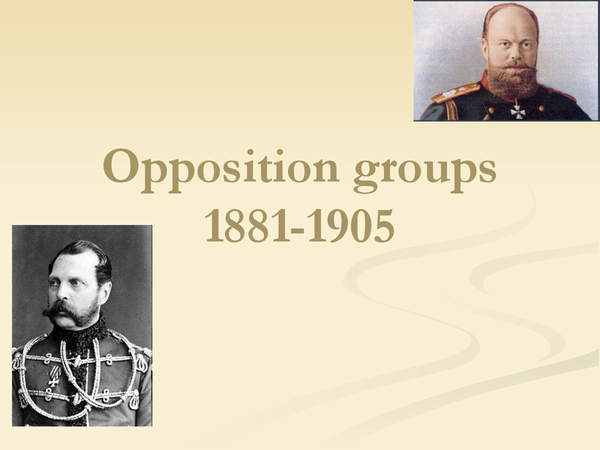 Preview of Opposition tsrarist russia 1891-1905