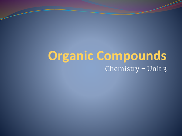 Preview of Organic Compounds