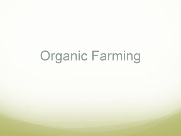 Preview of Organic Farming Powerpoint