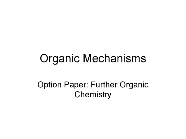 Preview of Organic Mechanisms