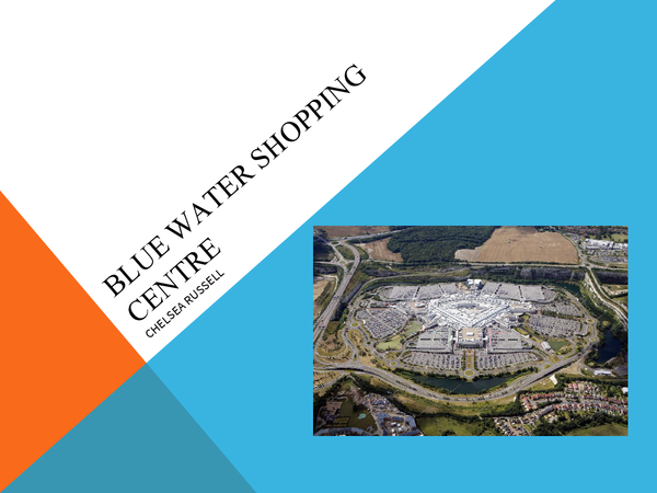 Preview of Out of town retailing case study: Blue water shopping centre