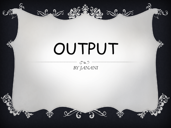 Preview of output devices