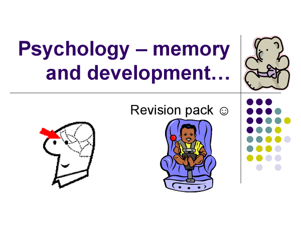 Preview of Overview of psychology - memory and attachment x