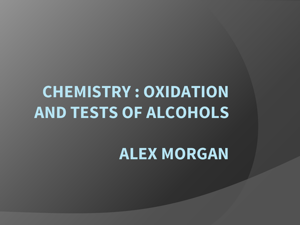 Preview of Oxidations and tests for alcohol