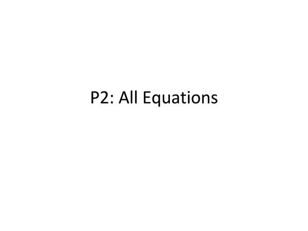 Preview of P2: All Equations