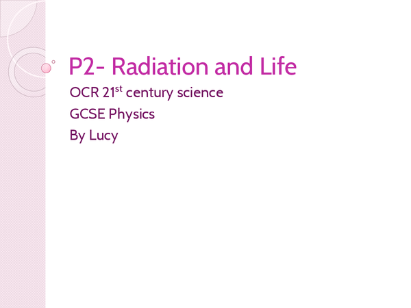 Preview of P2 OCR 21st century science Revision Powerpoint