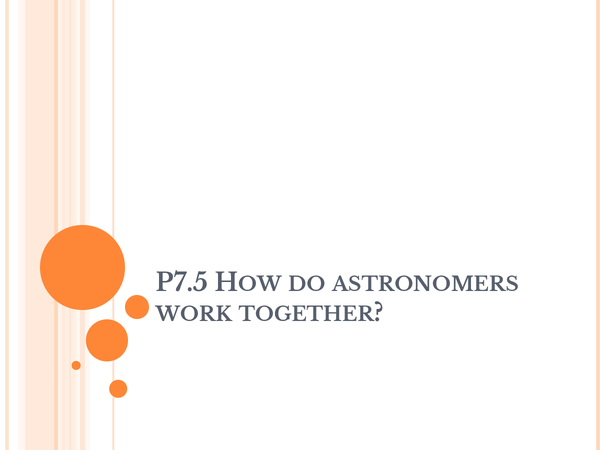 Preview of P7.5 - How do astronomers work together?