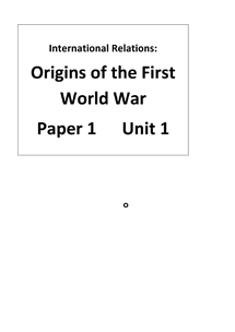 Preview of Paper 1 Unit 1 Origins of the First World War
