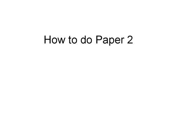 Preview of Paper 2 - Sources Paper Tips