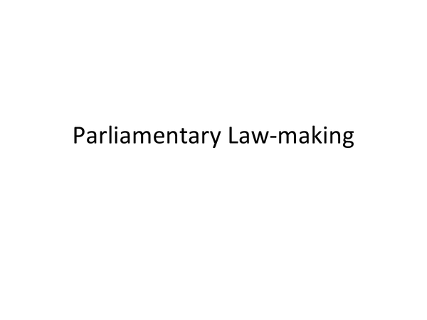 Preview of Parliamentary Law-Making Revision