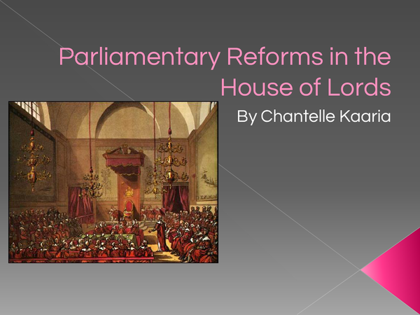 Preview of Parliamentry Reform in the House of Lords.x