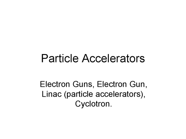 Preview of Particle Accelerators