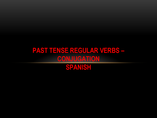 Preview of Past Tense Regular Verbs Conjugation - Spanish