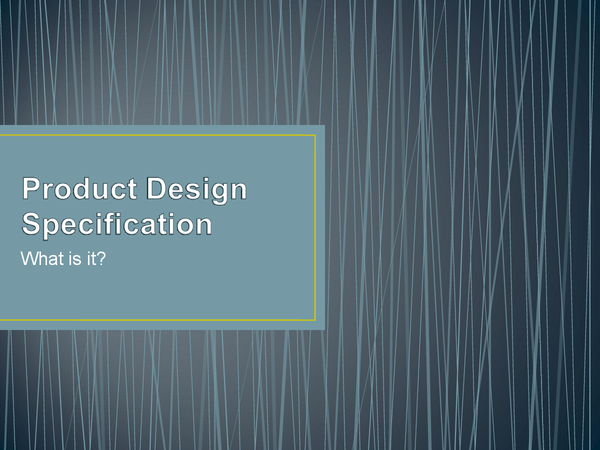 Preview of PDS - Product Design Specification