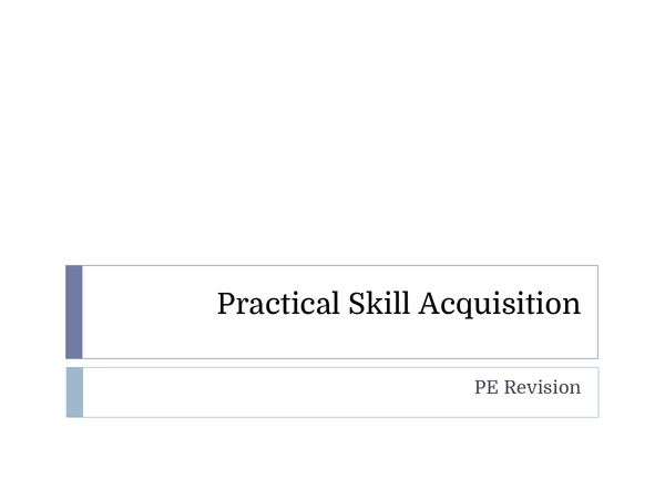 Preview of PE AQA AS Level Practical Skill Acquisition