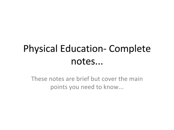 Preview of PE revision notes ( imcomplete)