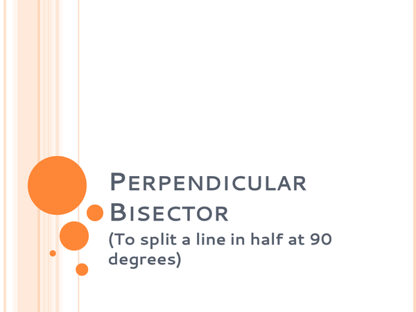 Preview of Perpendicular Bisector