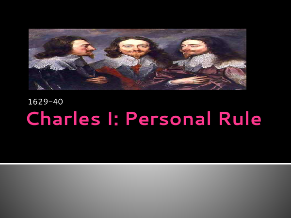 Preview of Personal Rule of Charles I
