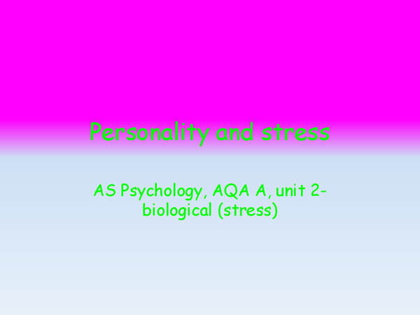 Preview of personality and stress research and evalution