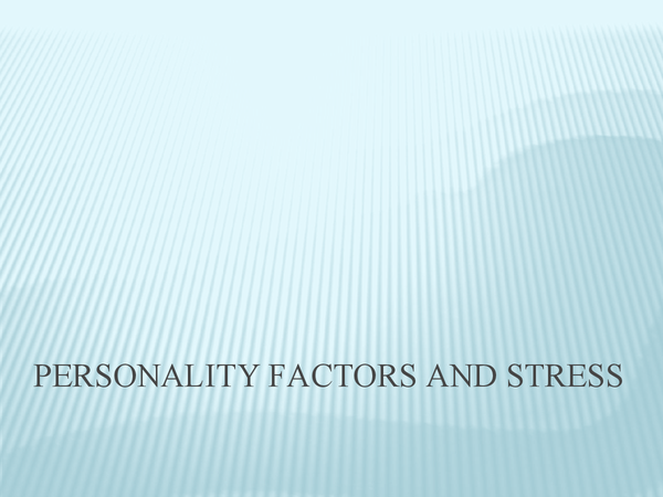 Preview of Personality Factors and Stress