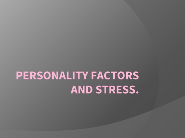 Preview of Personality Factors & Stress Slideshow