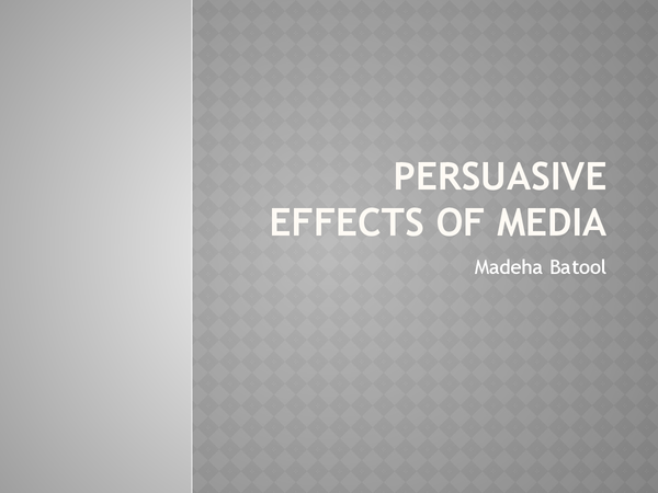 Preview of persuasive effects of media