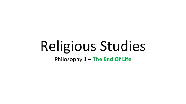Preview of Philosophy 1 - The End of Life(Christianity)