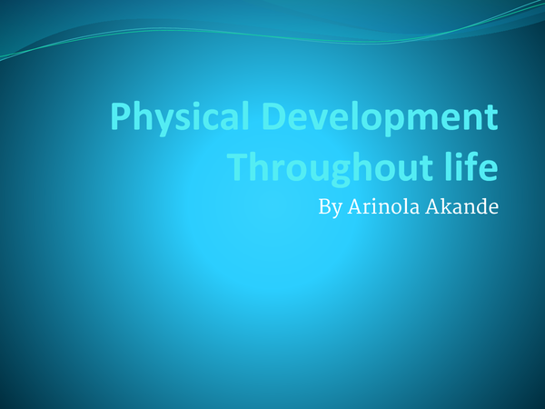 Preview of Physical development throughout different life stages