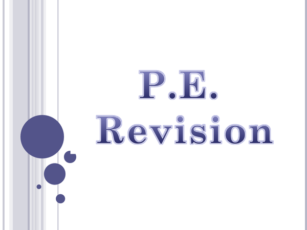 Preview of PHYSICAL EDUCATION - REVISION