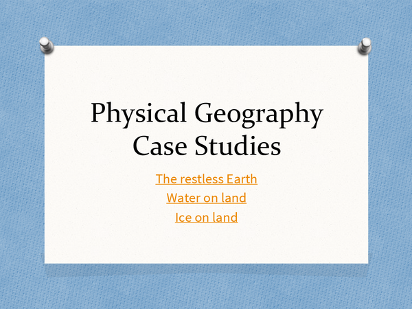 Preview of Physical Geography case studies