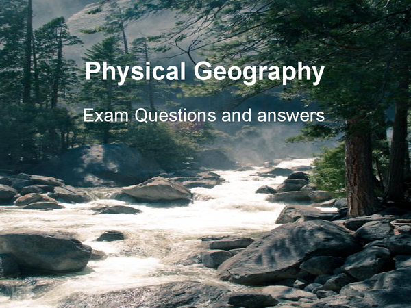 Preview of Physical Geography Powerpoint Exam Qs and As