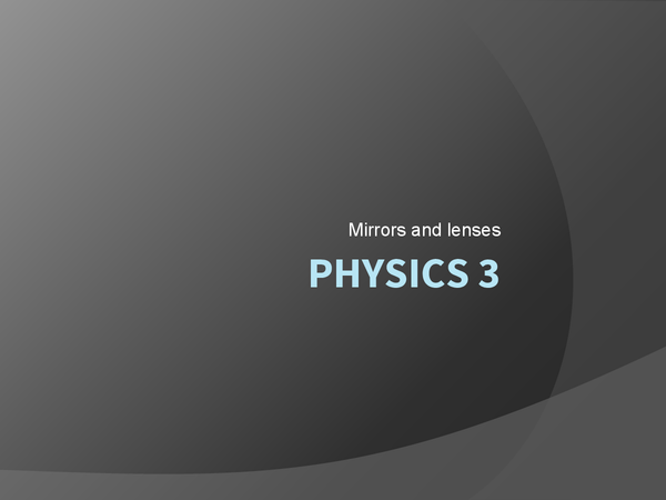 Preview of Physics mirror and lenses
