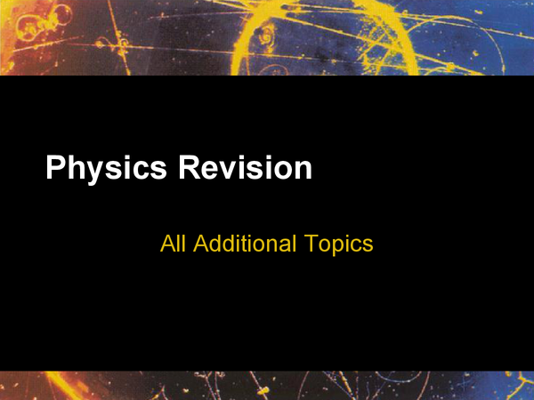 Preview of Physics Revision (Additional)